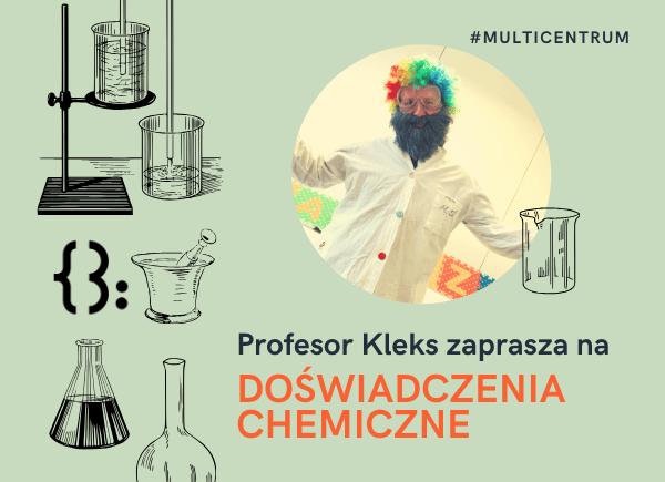 Doświadczenia Chemiczne Z Profesorem Kleksem