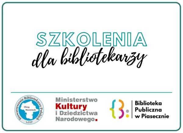 Szkolenia dla bibliotekarzy województwa mazowieckiego z programu MKiDN – Partnerstwo dla książki 2020