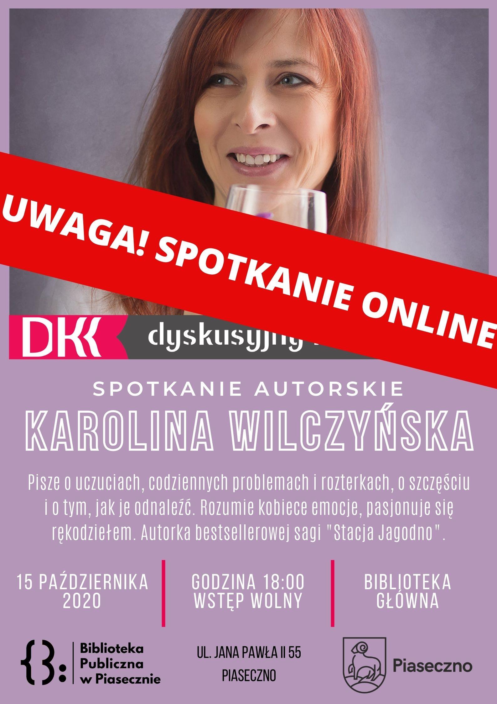 Plakat - spotkanie z Karoliną Wilczyńską w formie online