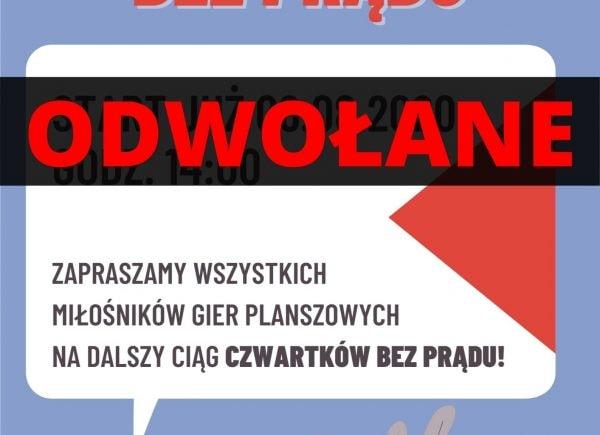 Plakat - odwołane Czwartki bez prądu