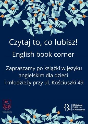 plakat informujący o wyposażeniu biblioteki przy ul. Kościuszki 49 w książki napisane w języku angielskim