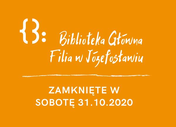 Zamknięte Placówki 31.10.2020