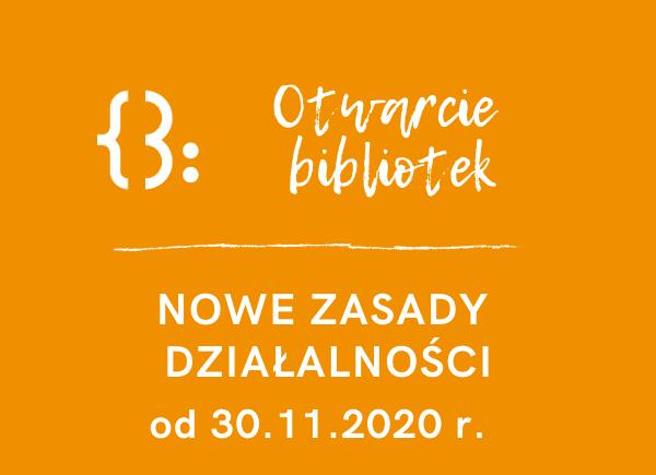 Bądź Bezpieczny W Bibliotece Ponowne Otwarcie Bibliotek od 30.11.2020