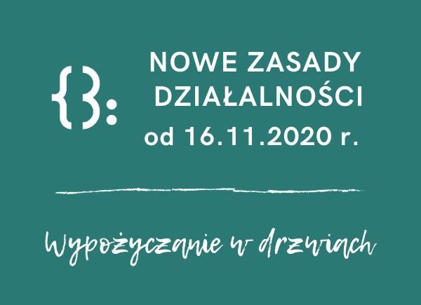 Nowe Zasady Działalności 16.11.2020