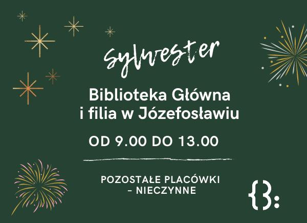Godziny otwarcia biblioteki w Sylwestra 2020