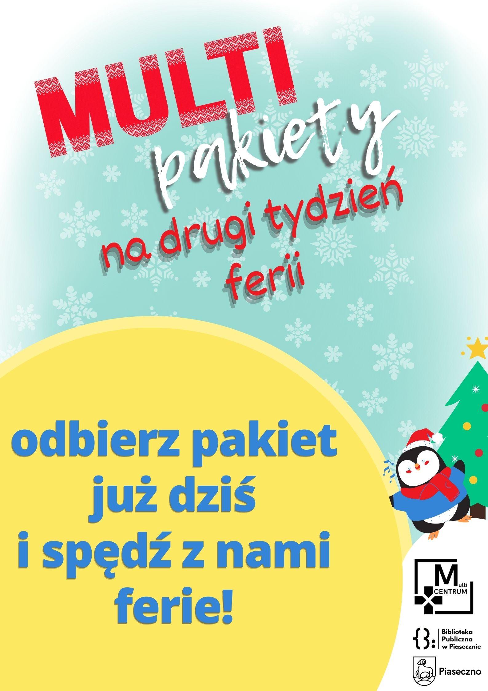 Plakat informujący o możliwości odebrania pakietów edukacyjnych do zajęć z okazji ferii zimowych z Multicentrum