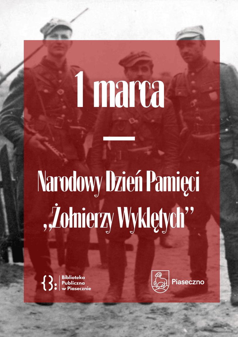 """Plakat 1 marca - Narodowy Dzień Pamięci """"Żołnierzy Wyklętych"""""""