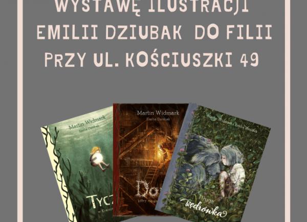 wystawa ilustracji Emilii Dziubak