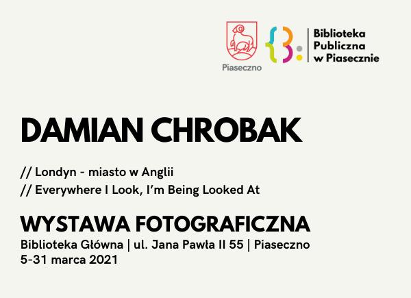 Damian Chrobak - zaproszenie na wystawę fotograficzną