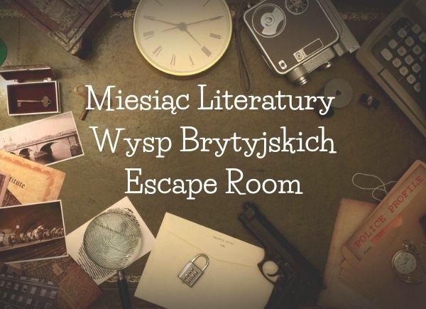 Miesiąc Literatur Wysp Brytyjskich Escape Room