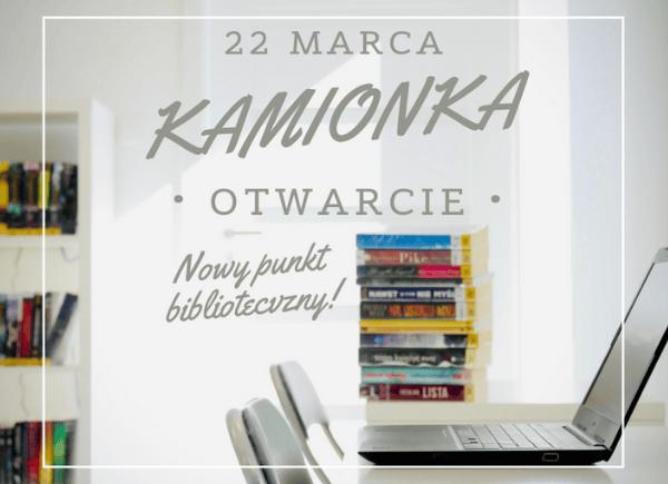 Kamionka - nowa placówka biblioteczna