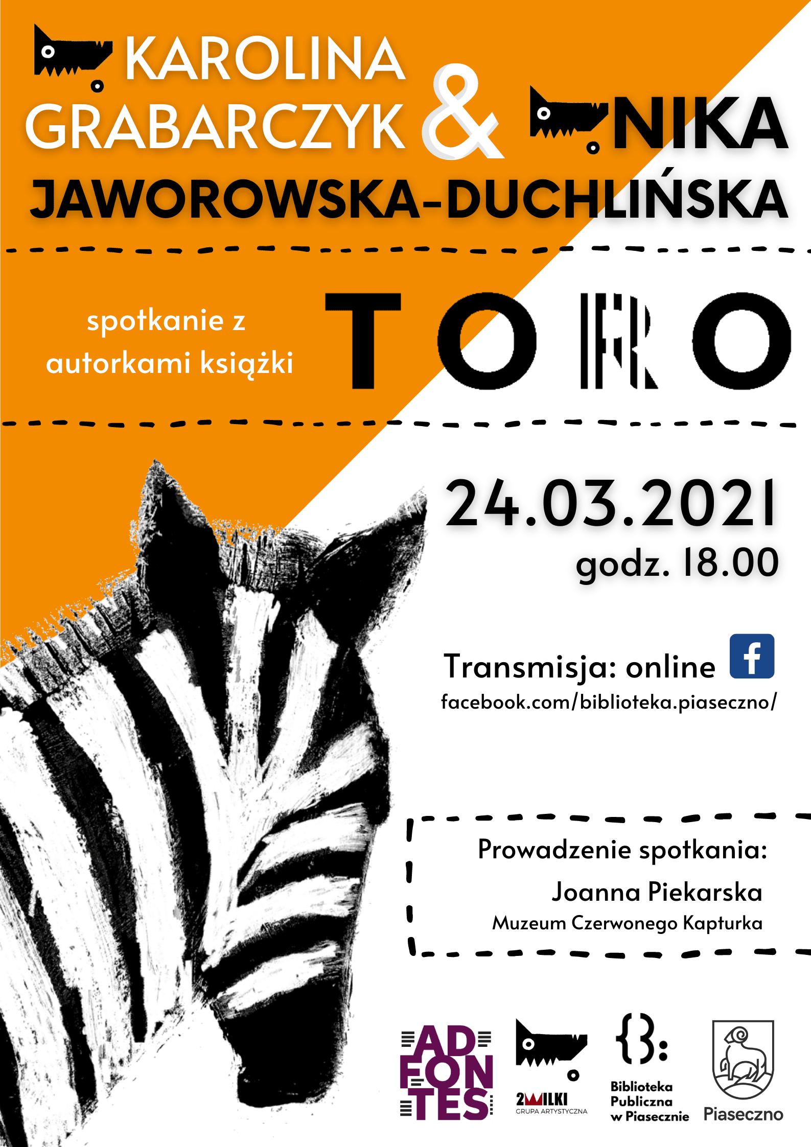 """Spotkanie Autorskie """"Toro"""" 24.03.2021 - plakat informujący o spotkaniu"""
