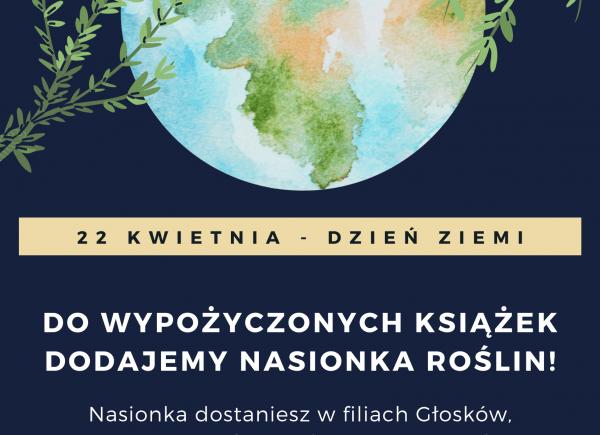 Plakat informujący o akcji rozdawania nasionek, duży rysunek ziemi niżej białe napisy