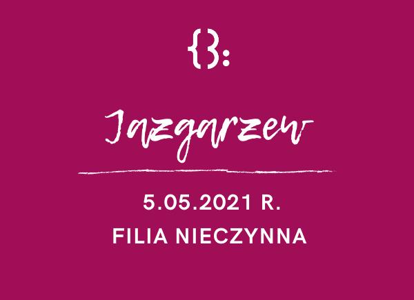Filia w Jazgarzewie - nieczynna 5.05.2021