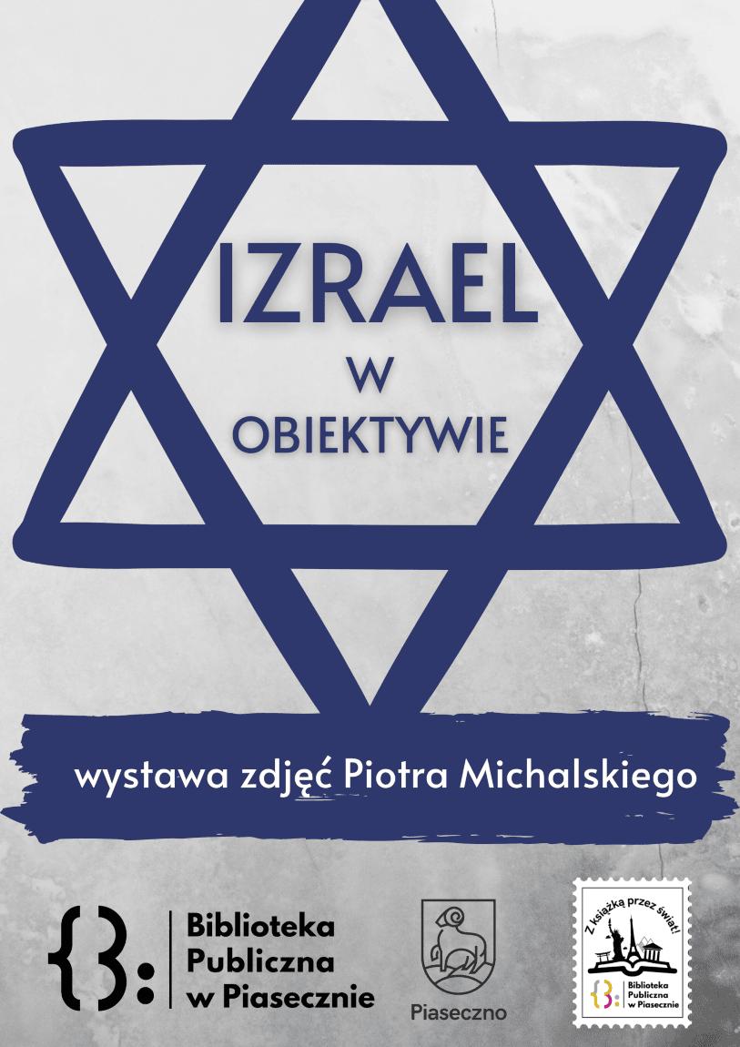 Plakta promujący wydarzenie Izrael w obiektywie - wystawa zdjęć