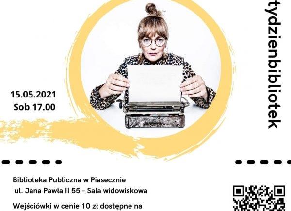 Plakat z Katarzyną Nosowską promujący spotkanie autorskie, które odbędzie się dnia 15 maja 2021 roku o godzinie 17:00