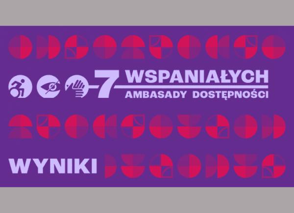 7 Wspaniałych. Ambasady Dostępności