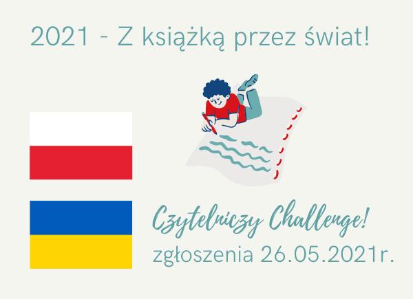 Czytelniczy Challenge Polska iUkraina - maj 2021