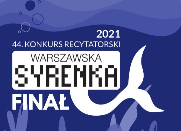 Finał Warszawskiej Syrenki 2021
