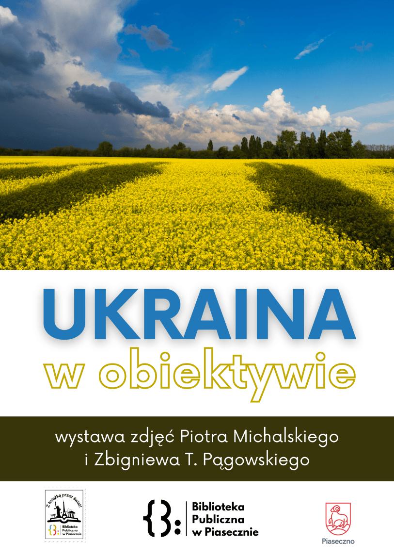Ukraina w obiektywie - wystawa zdjęć czytelników