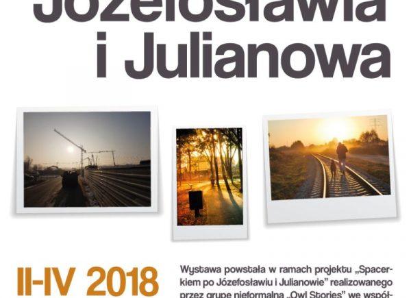 """Plakat promujący plenerową wystawę fotograficzną """"Portret Józefosławia i Julianowa"""""""