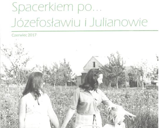 Broszura Spacerkiem po Józefosławiu I Julianowie
