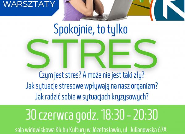 plakat promujący warsztaty spokojnie, to tylko stres