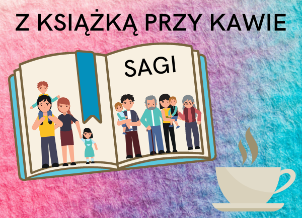 Plakat promujący cykl Z książką przy kawie - sagi
