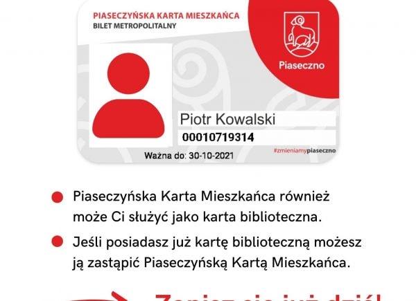 Plakat informacyjny dotyczący Piaseczyńskiej Karty Mieszkańca ii Karty Bibliotecznej.