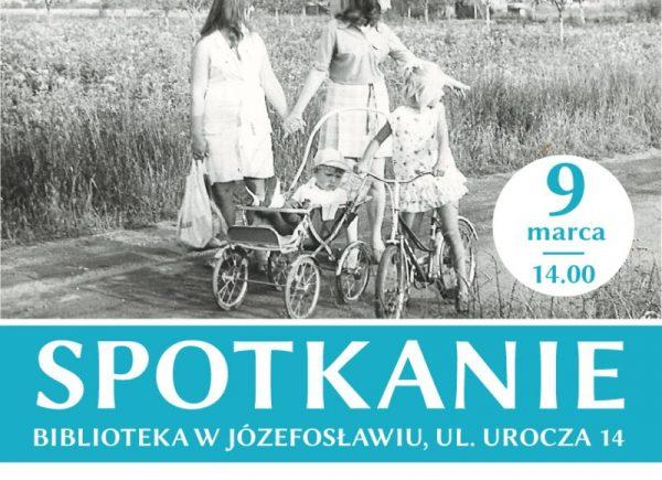 """Plakat promujący spotkanie projektu """"Józefosław i Julianów – w poszukiwaniu tożsamości"""""""