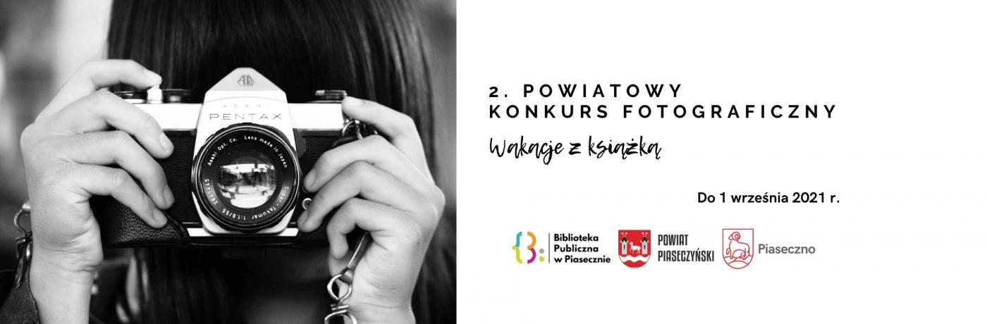2. Powiatowy konkurs fotograficzny Wakacje z książką - powiat piaseczyński