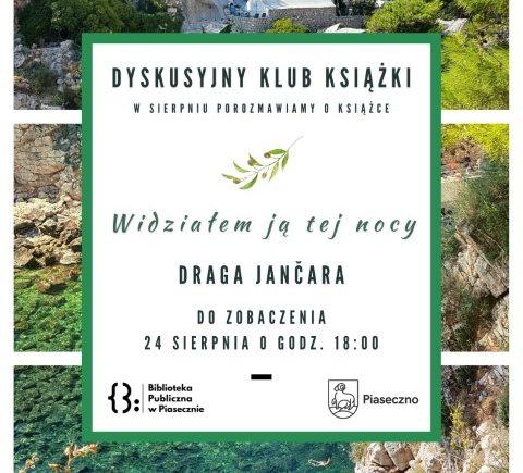 """Drago Jančar """"Widziałem ją tej nocy"""" w DKK w sierpniu."""
