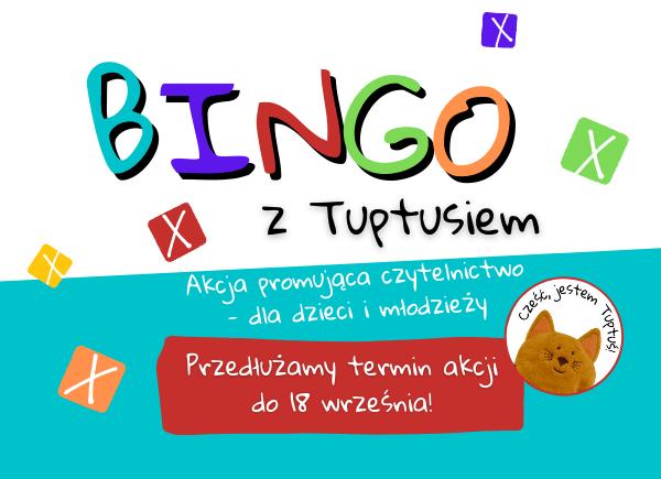 Plakat promujący akcję Bingo z Tuptusiem
