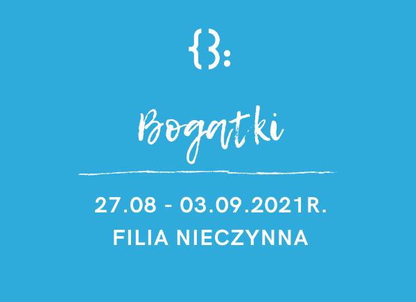 Plakat informujący, że filia w Bogatkach będzie nieczynna w dniach 27.08-03.09