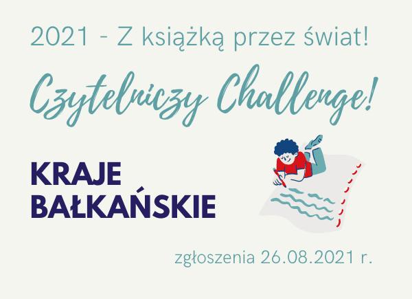 Kraje bałkańskie - sierpień z literaturą