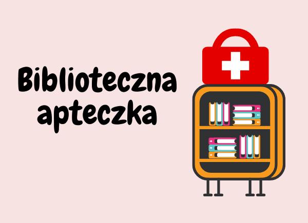 Grafika cyklu Biblioteczna apteczka