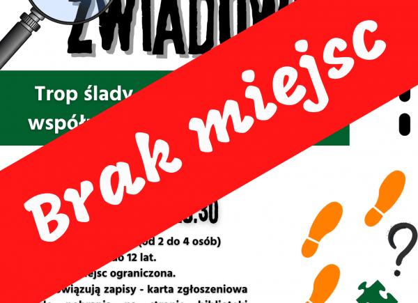 Plakat dotyczący warsztatów, na środku duży napis brak miejsc na czerwonym tle