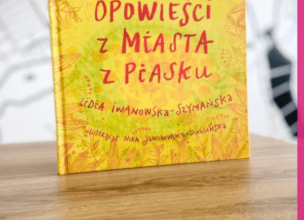 Książka-Opowieści-z-miasta-z-piasku