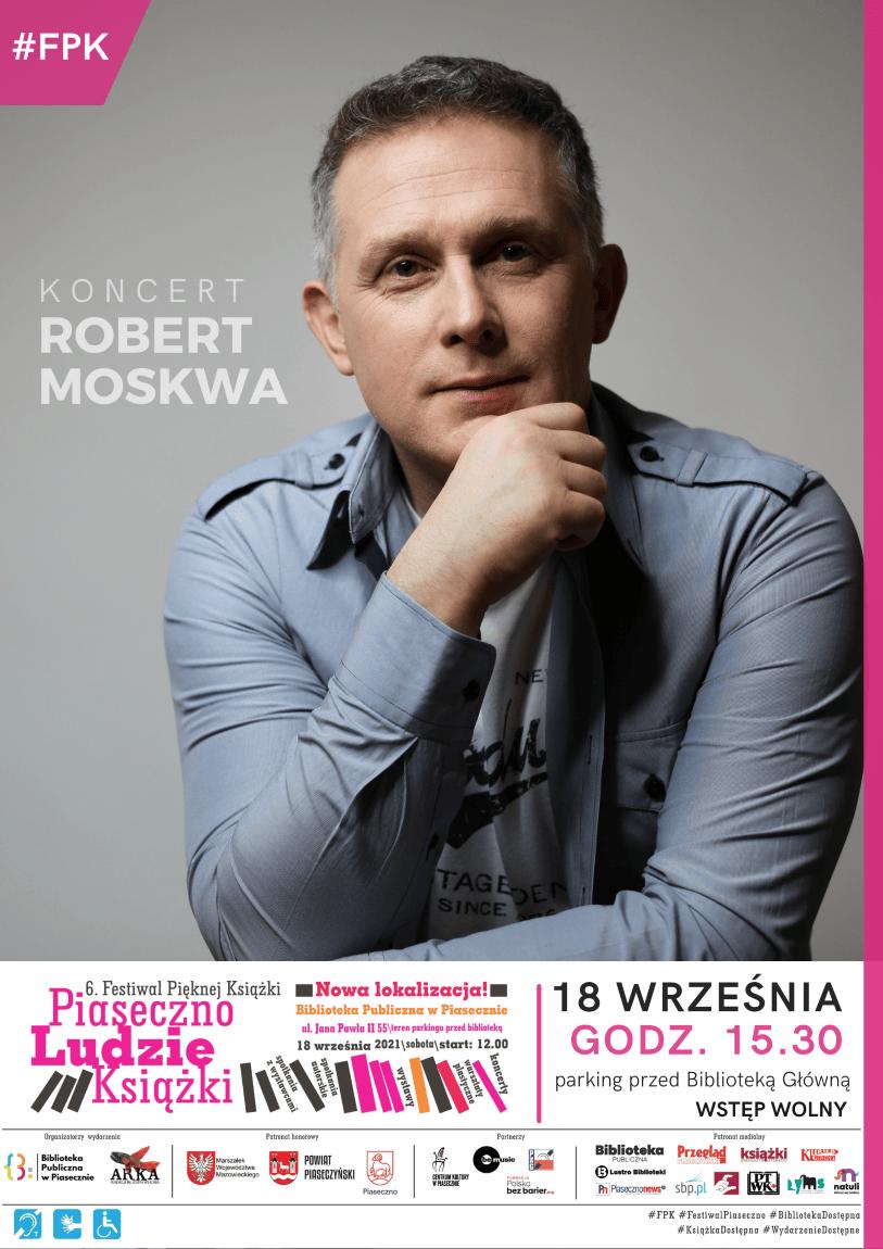Plakat przedstawiający aktora Roberta Moskwę.