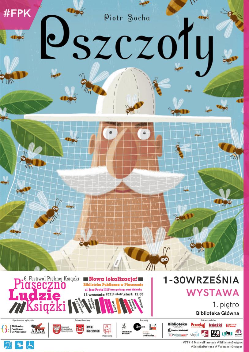 """Plakat promujący wystawę """"Pszczoły""""."""