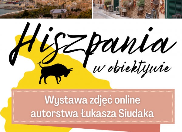Plakat promujący wystawę online Hiszpania w obiektywie